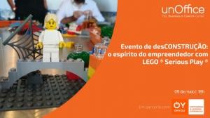 Evento de desCONSTRUÇÃO: o espírito do empreendedor com LEGO ® Serious Play ®
