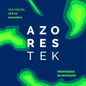 AzoresTek – Os Açores nas Fronteiras da Inovação